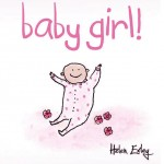 Baby Girl- Helen Exley Gift book