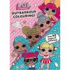 L.O.L. Surprise Outrageous Colouring in Book