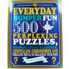 Everyday Bumper Fun 500 Perplexing Puzzles