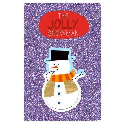 The Jolly Snowman Glitter Book
